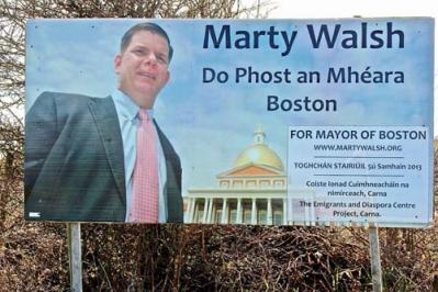 There was a very large billboard in Carna, Co. Galway, this spring celebrating Boston's Irish Mayor Marty Walsh. The Connemara area will be thrilled to have him visit this autumn.